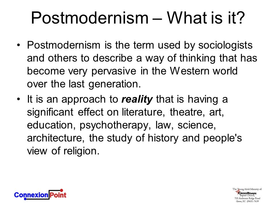 Postmodernism – What is it