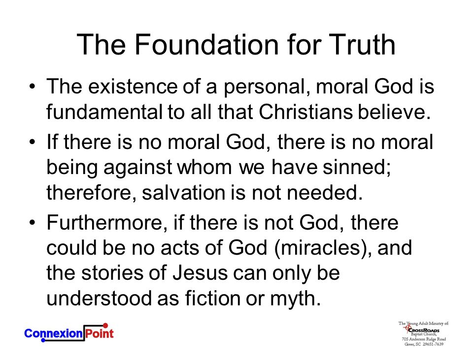 The Foundation for Truth