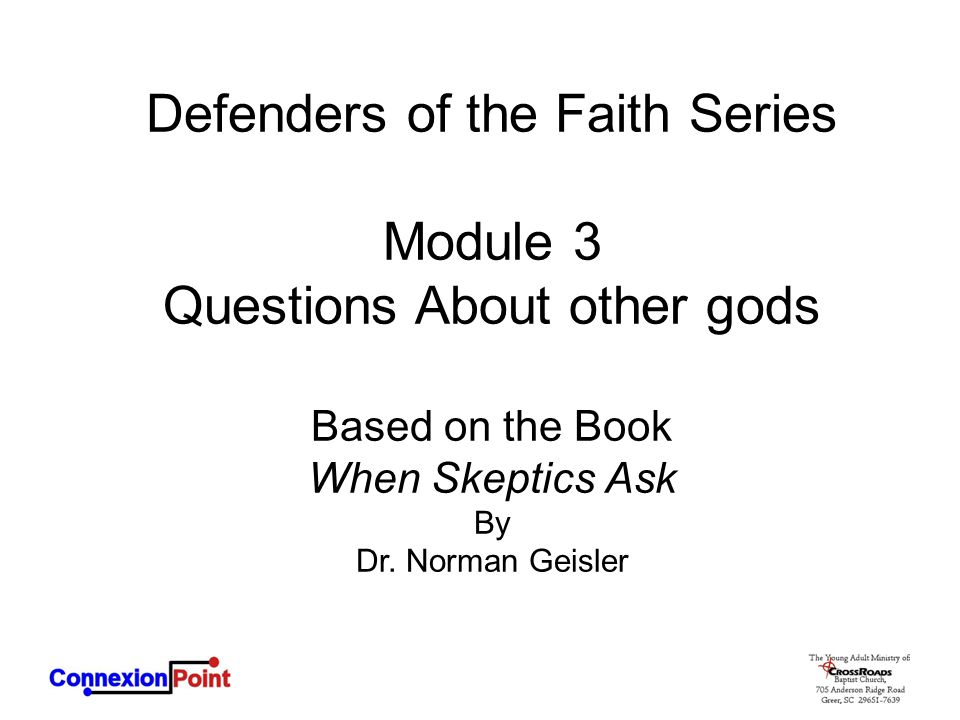 Defenders of the Faith Series Module 3 Questions About other gods