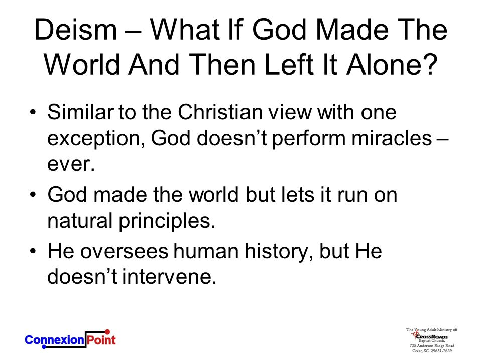 Deism – What If God Made The World And Then Left It Alone