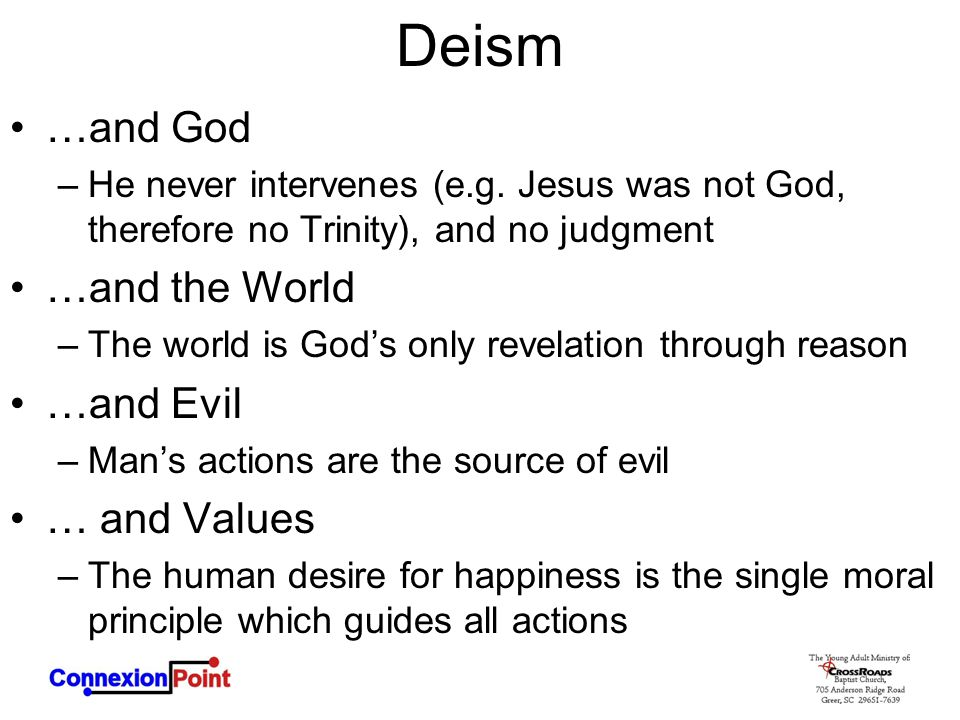 Deism …and God …and the World …and Evil … and Values