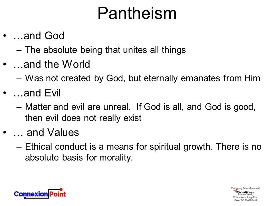 Pantheism …and God …and the World …and Evil … and Values