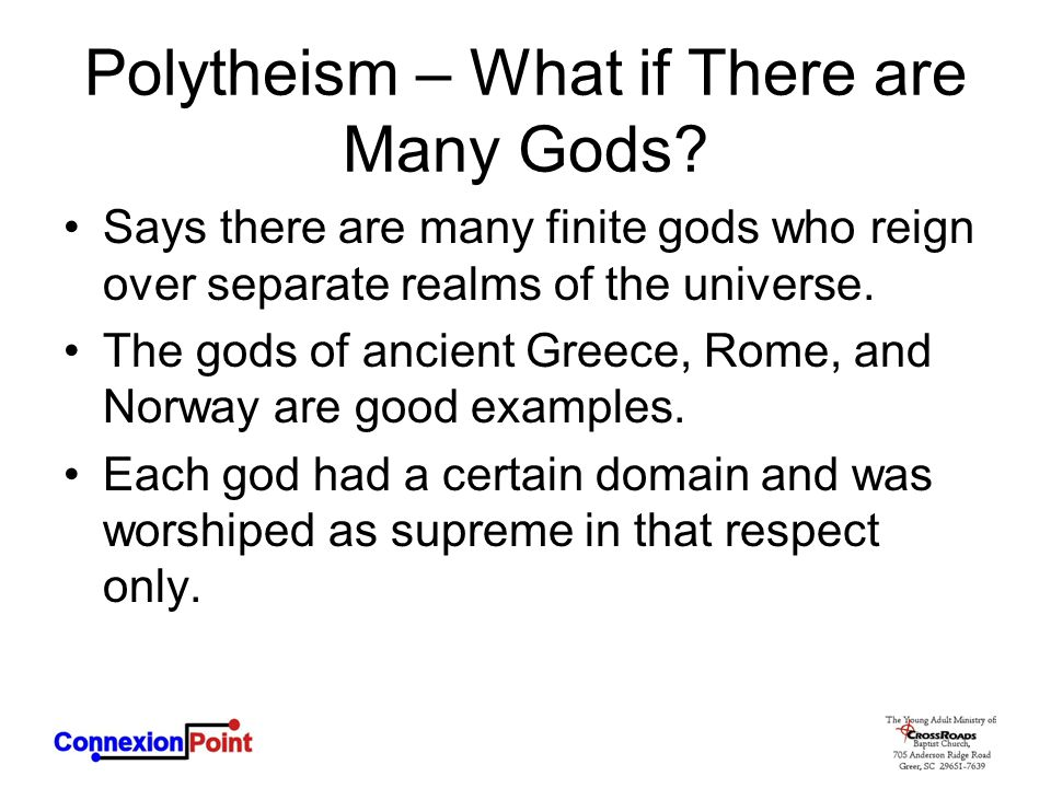 Polytheism – What if There are Many Gods