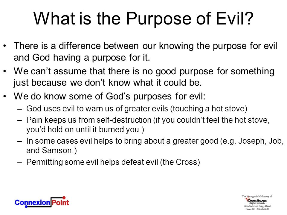 What is the Purpose of Evil