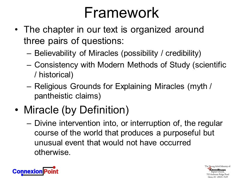 Framework Miracle (by Definition)