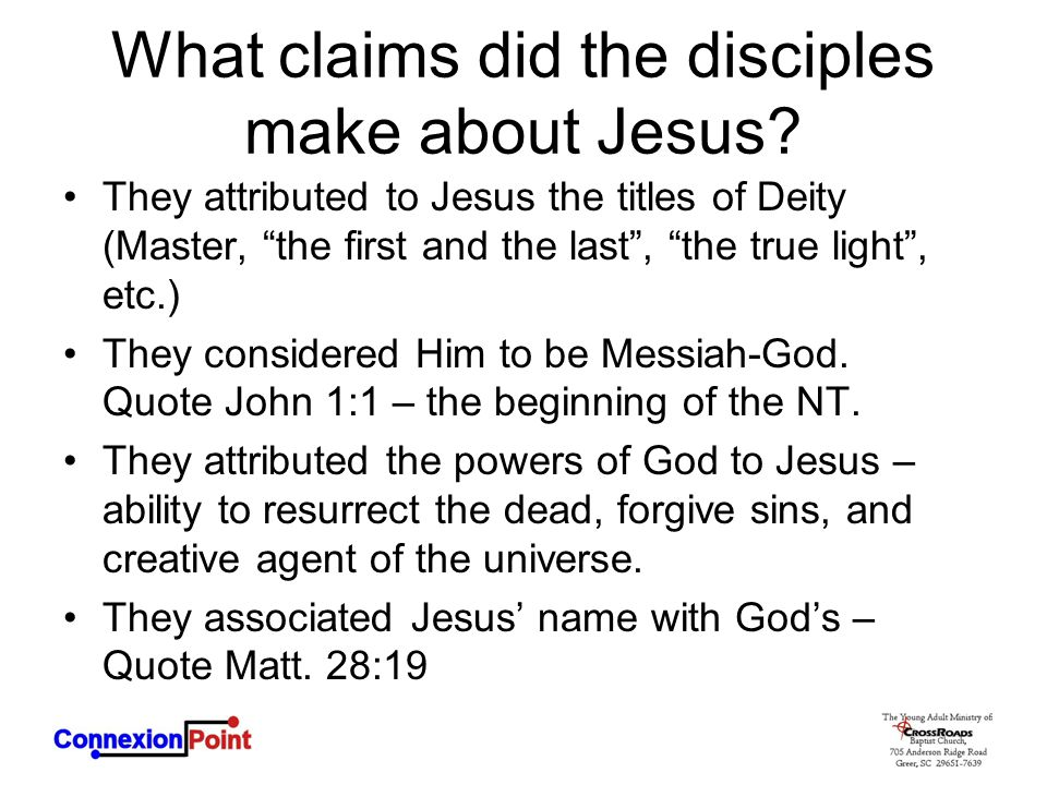 What claims did the disciples make about Jesus