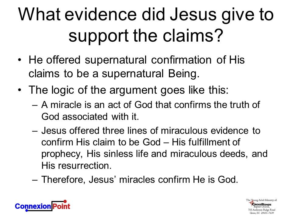What evidence did Jesus give to support the claims