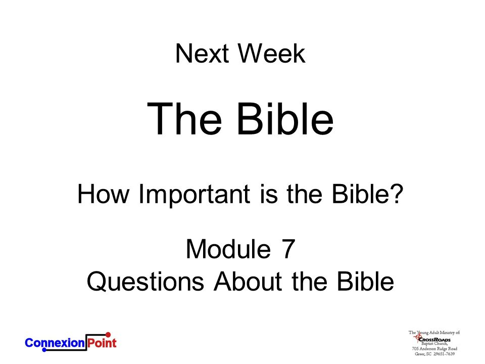 The Bible Next Week How Important is the Bible Module 7