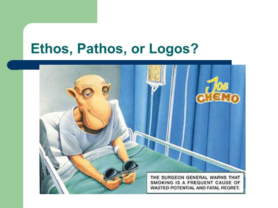 Ethos, Pathos, or Logos