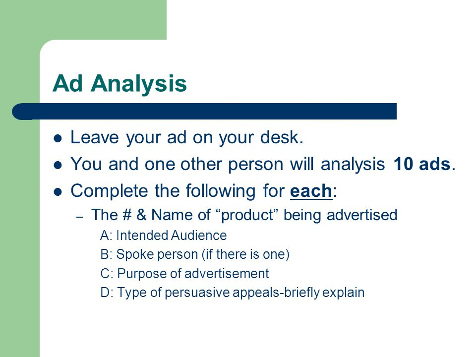 Ad Analysis Leave your ad on your desk.