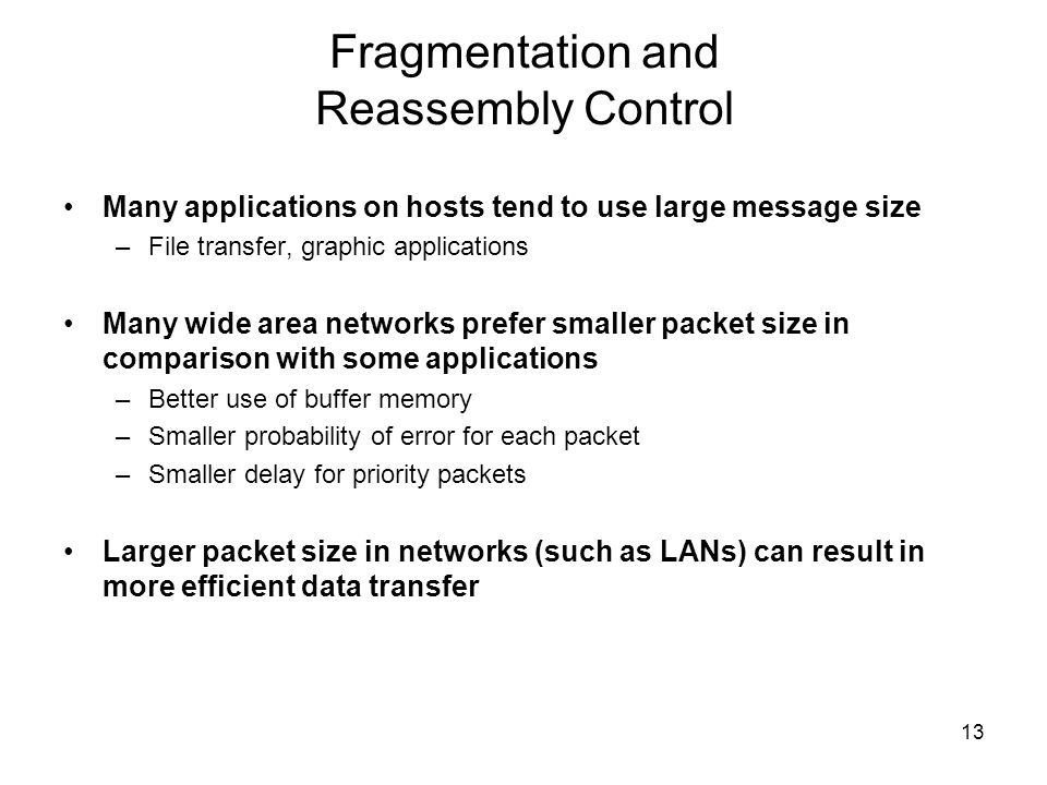 Fragmentation and Reassembly Control