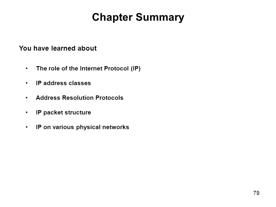 Chapter Summary You have learned about