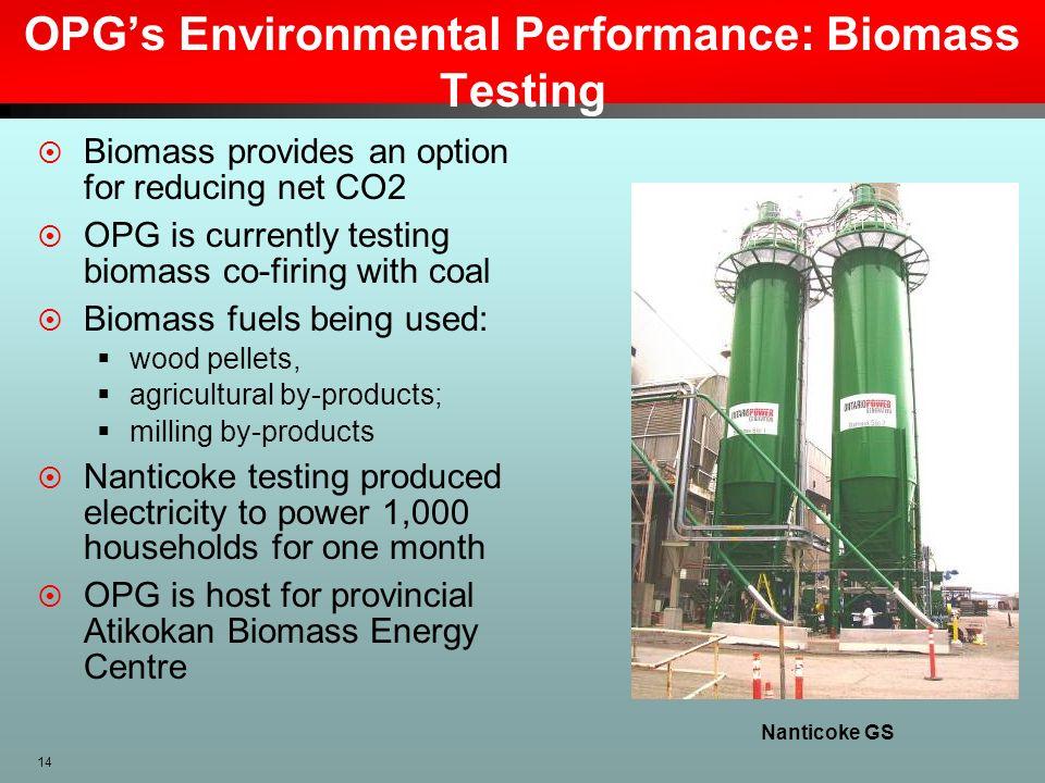 OPG's Environmental Performance: Biomass Testing