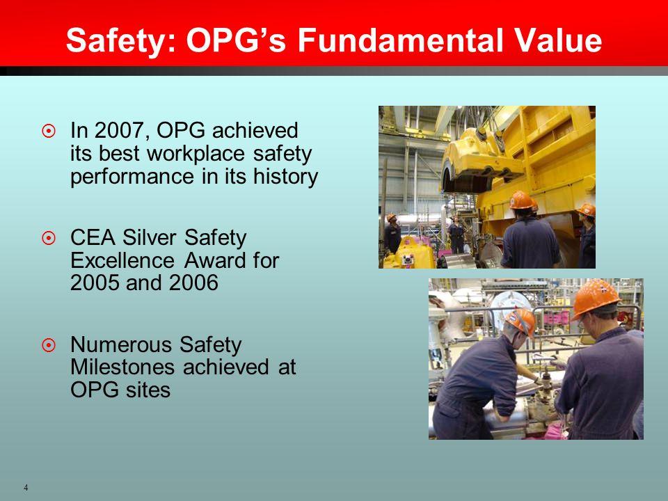 Safety: OPG's Fundamental Value