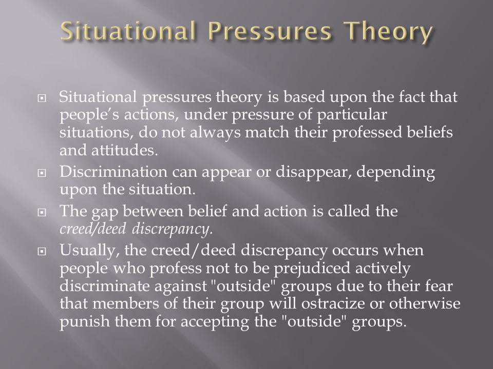 Situational Pressures Theory