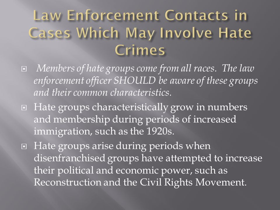 Law Enforcement Contacts in Cases Which May Involve Hate Crimes
