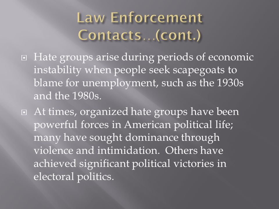 Law Enforcement Contacts…(cont.)