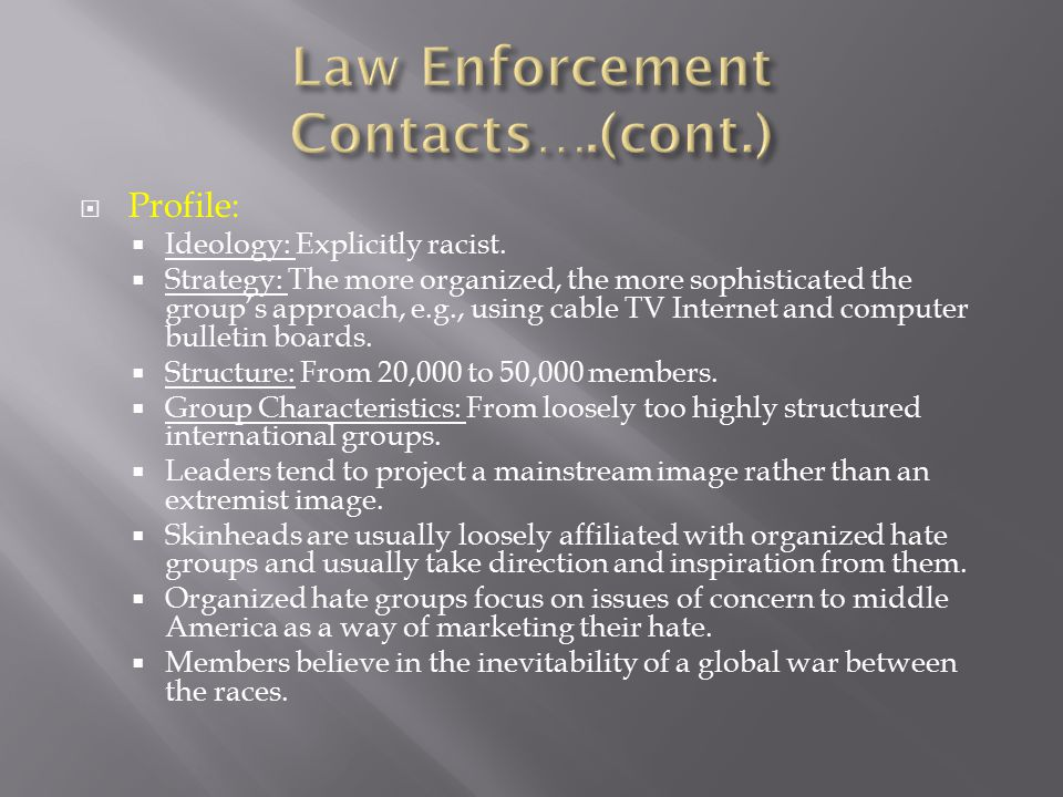 Law Enforcement Contacts….(cont.)