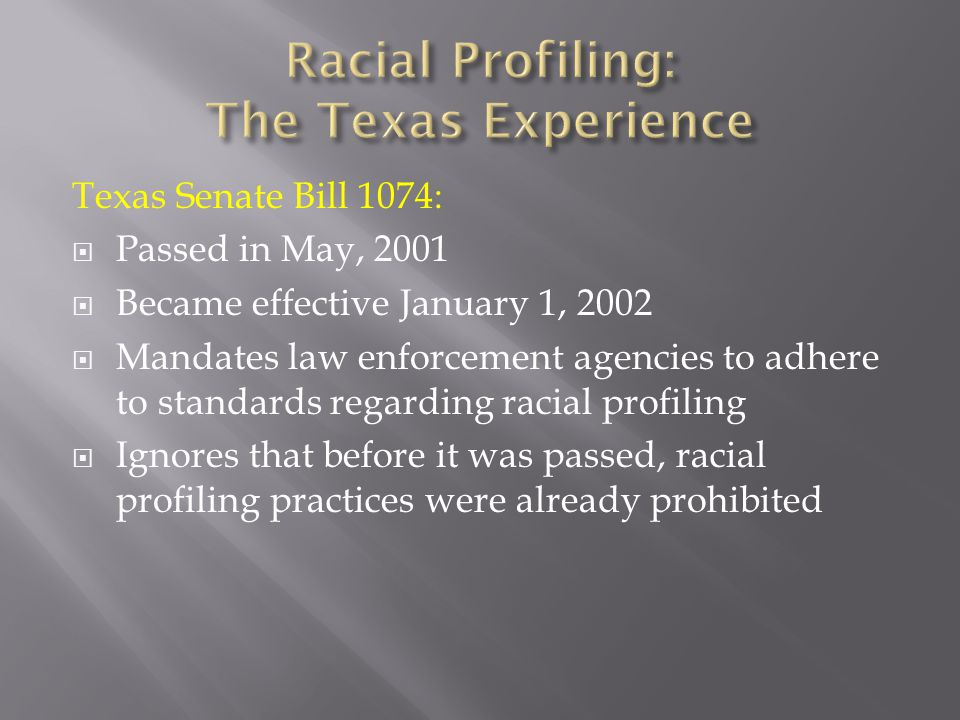 Racial Profiling: The Texas Experience