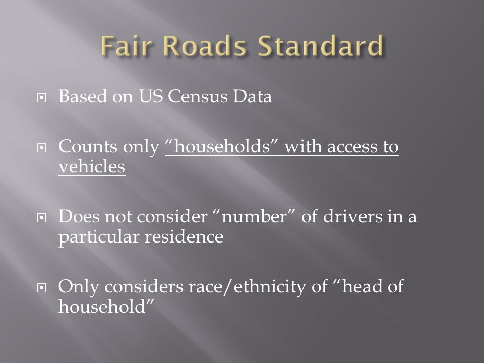 Fair Roads Standard Based on US Census Data