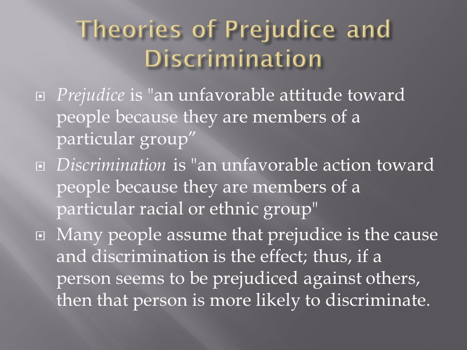 Theories of Prejudice and Discrimination