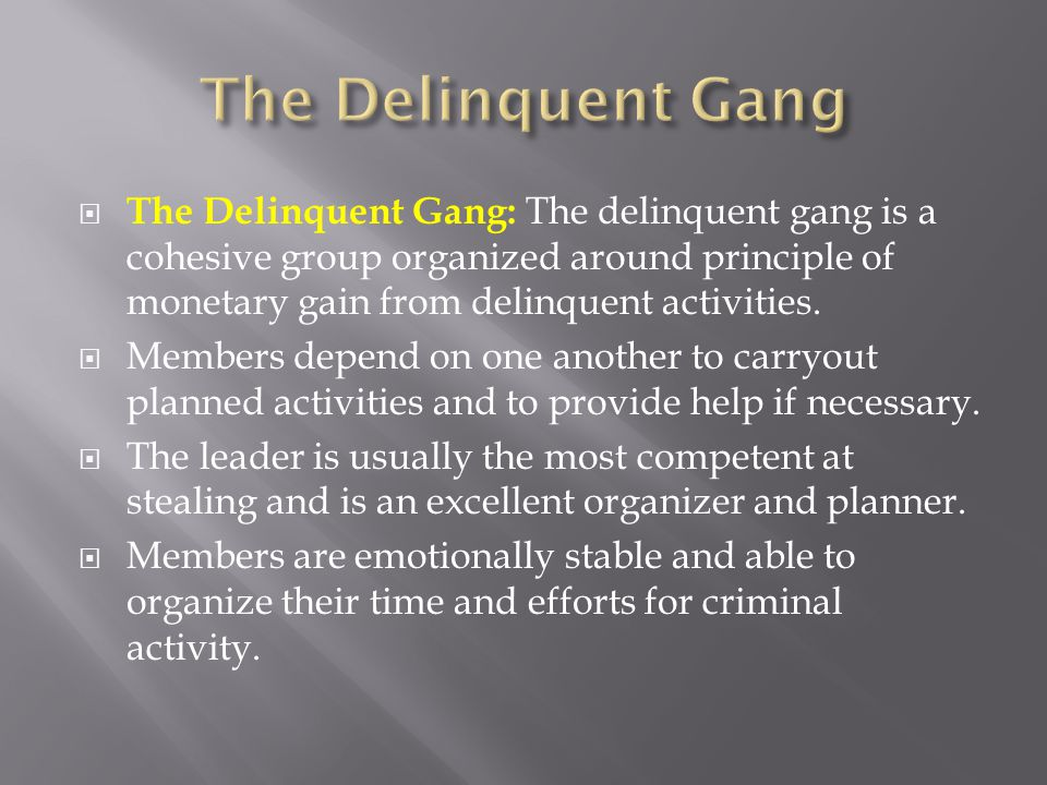 The Delinquent Gang