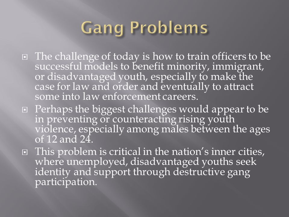 Gang Problems