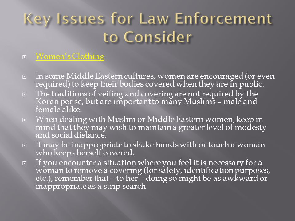 Key Issues for Law Enforcement to Consider