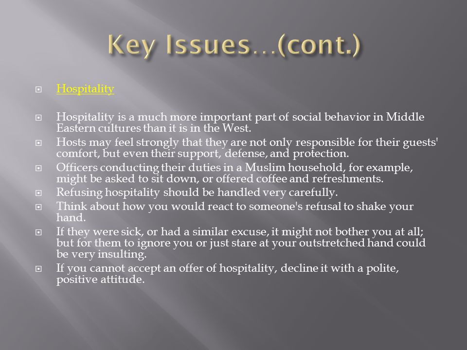 Key Issues…(cont.) Hospitality