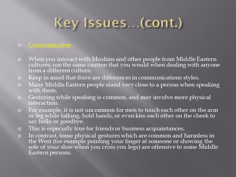 Key Issues…(cont.) Communication