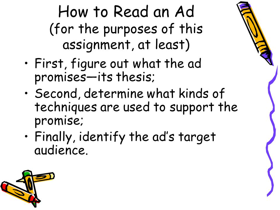 How to Read an Ad (for the purposes of this assignment, at least)