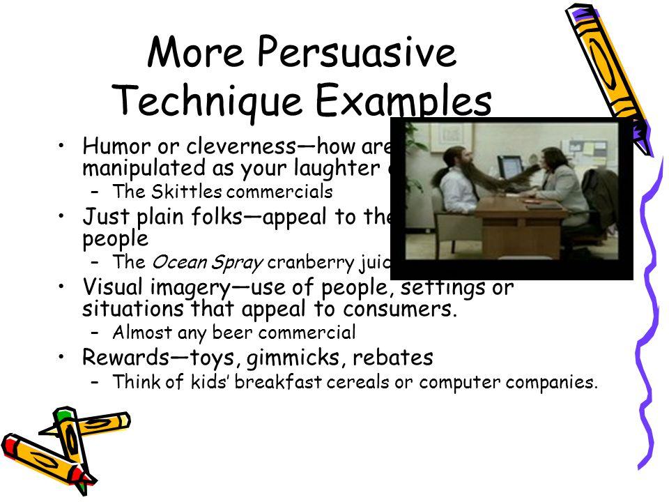 More Persuasive Technique Examples