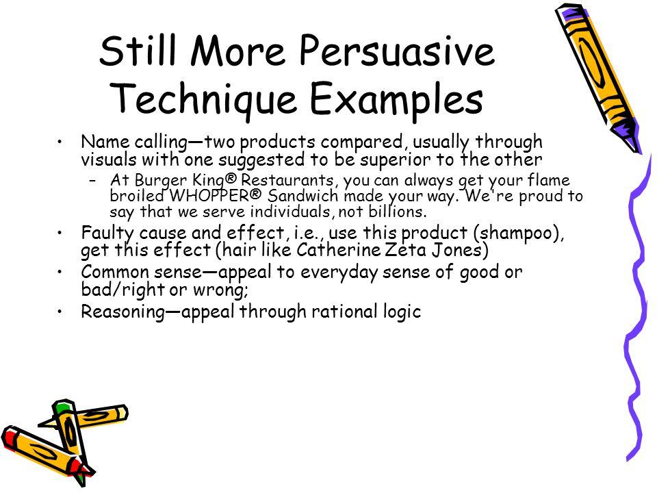 Still More Persuasive Technique Examples