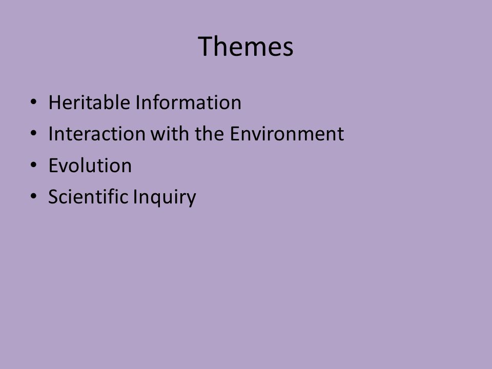 Themes Heritable Information Interaction with the Environment