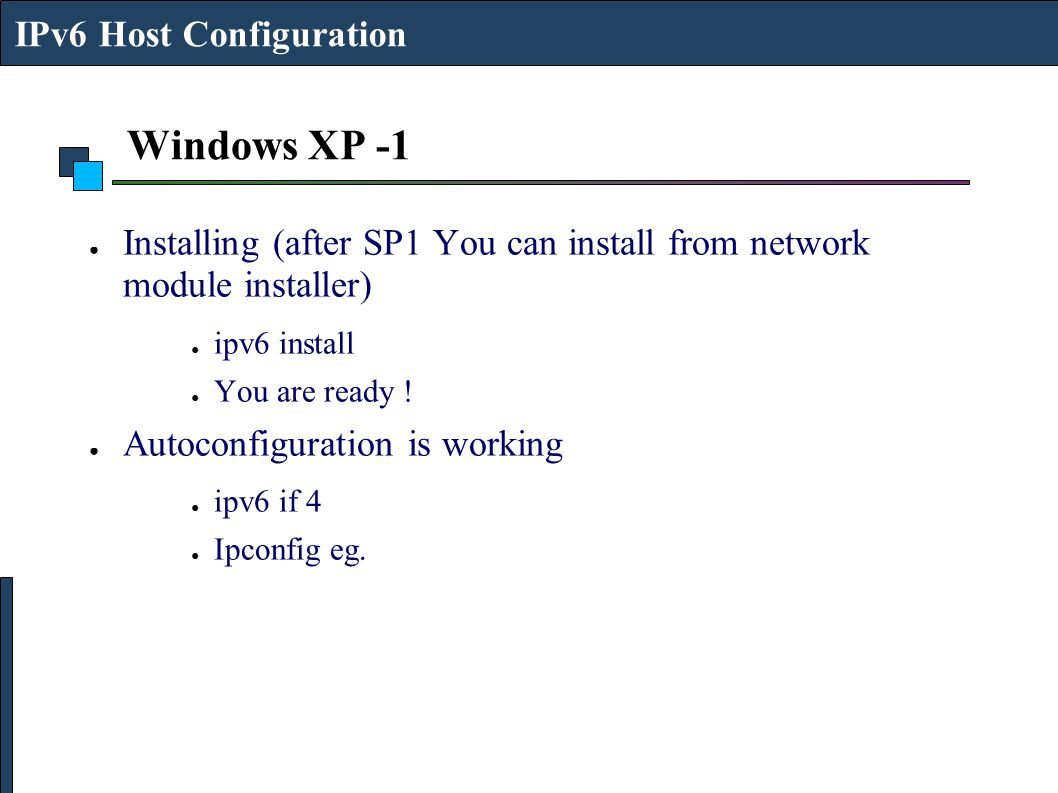 Windows XP -1 IPv6 Host Configuration