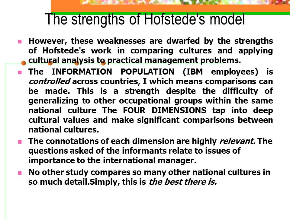 The strengths of Hofstede s model