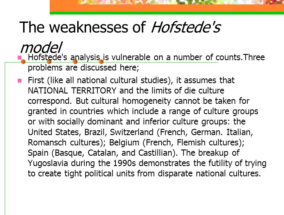 The weaknesses of Hofstede s model