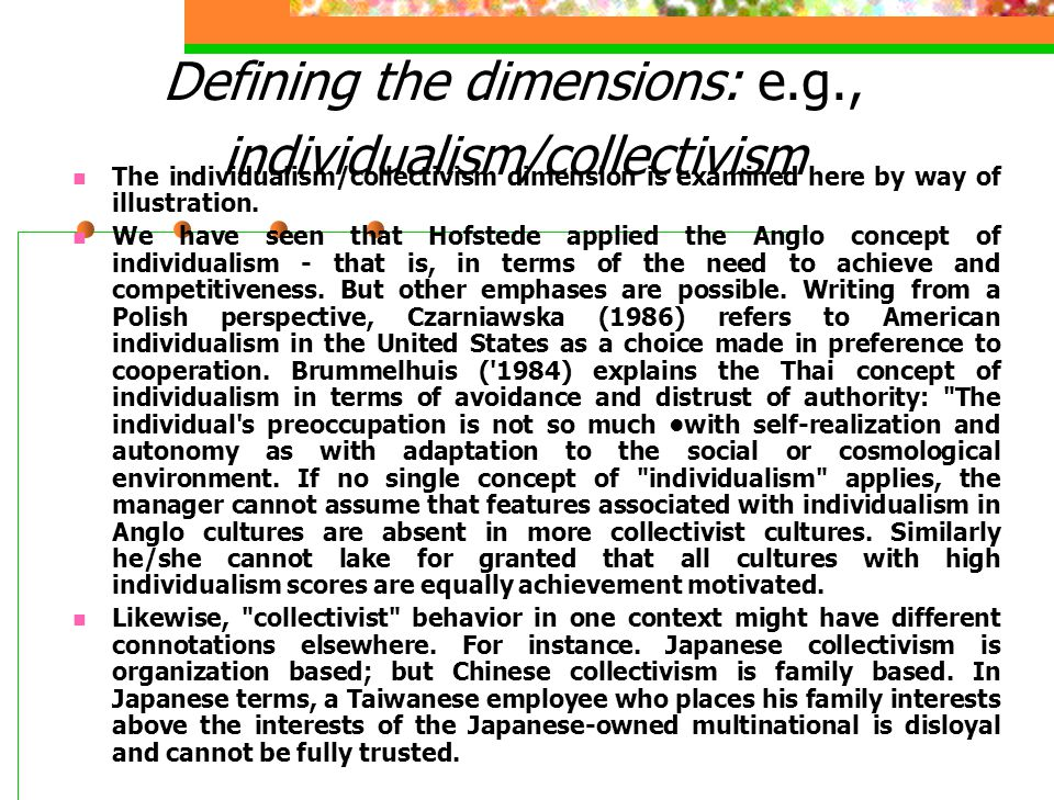 Defining the dimensions: e.g., individualism/collectivism