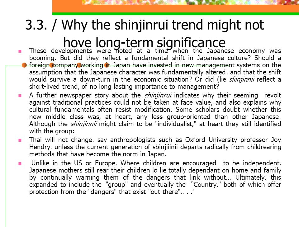 3.3. / Why the shinjinrui trend might not hove long-term significance
