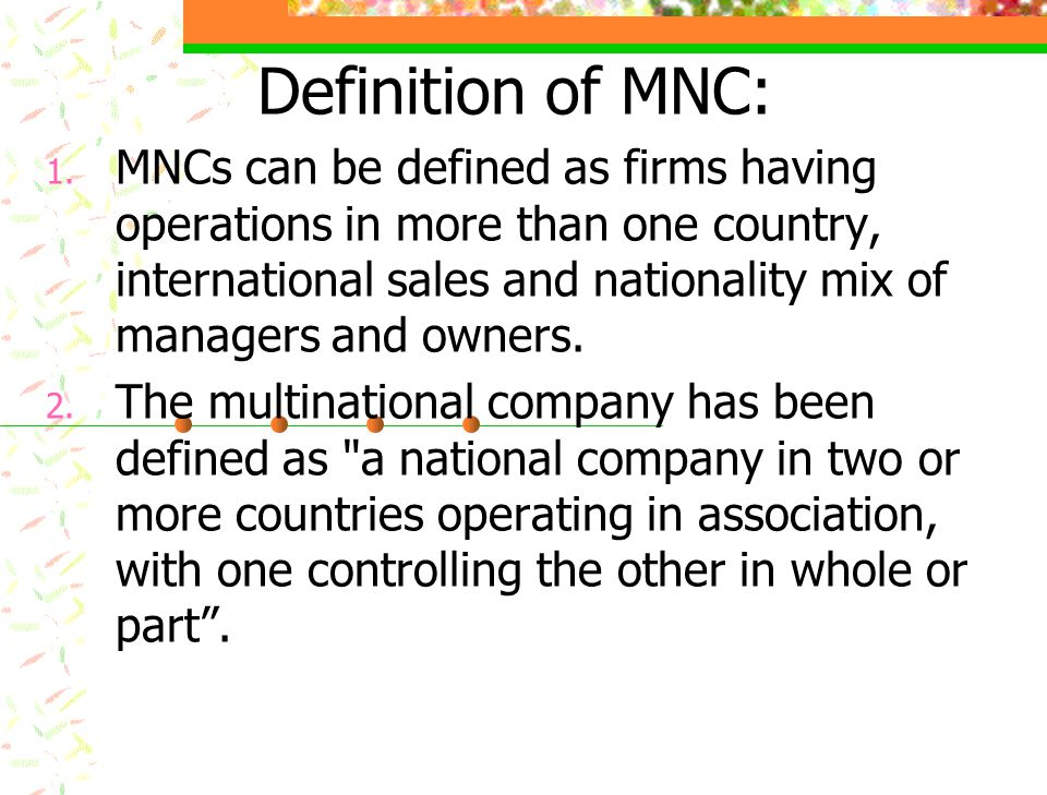 Definition of MNC: