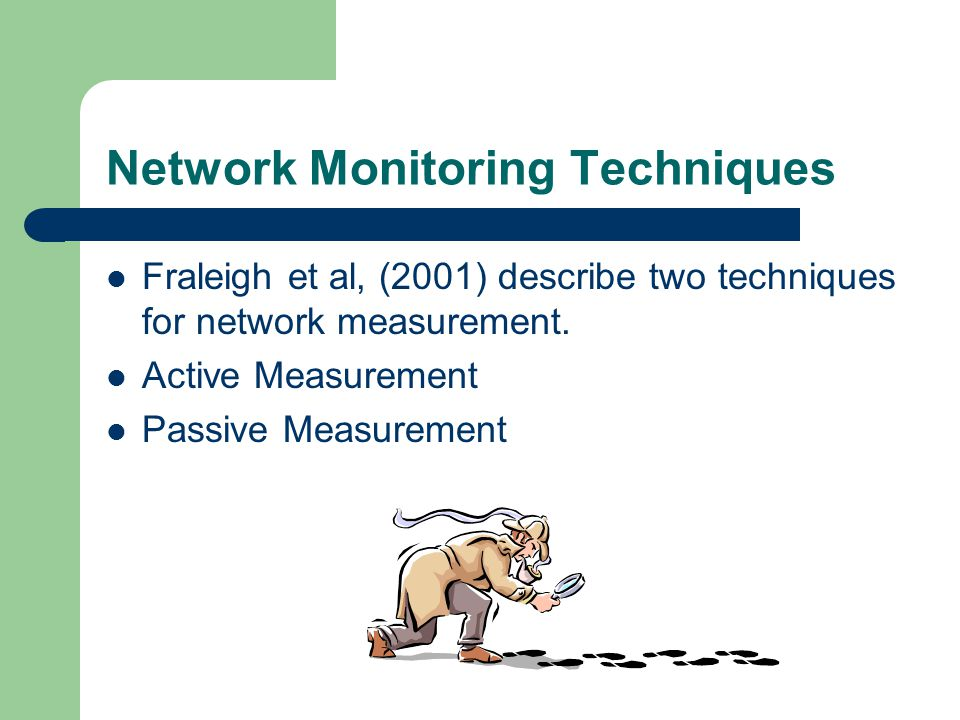 Network Monitoring Techniques