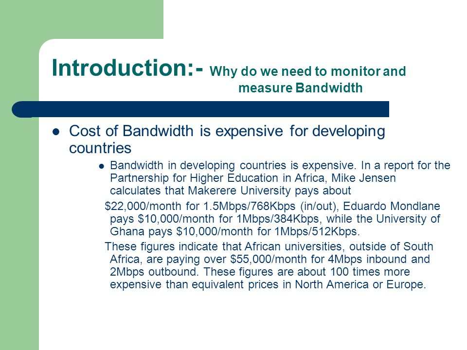 Introduction:- Why do we need to monitor and measure Bandwidth