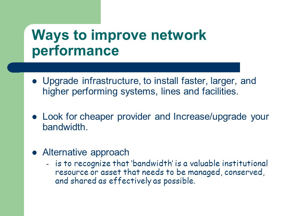 Ways to improve network performance