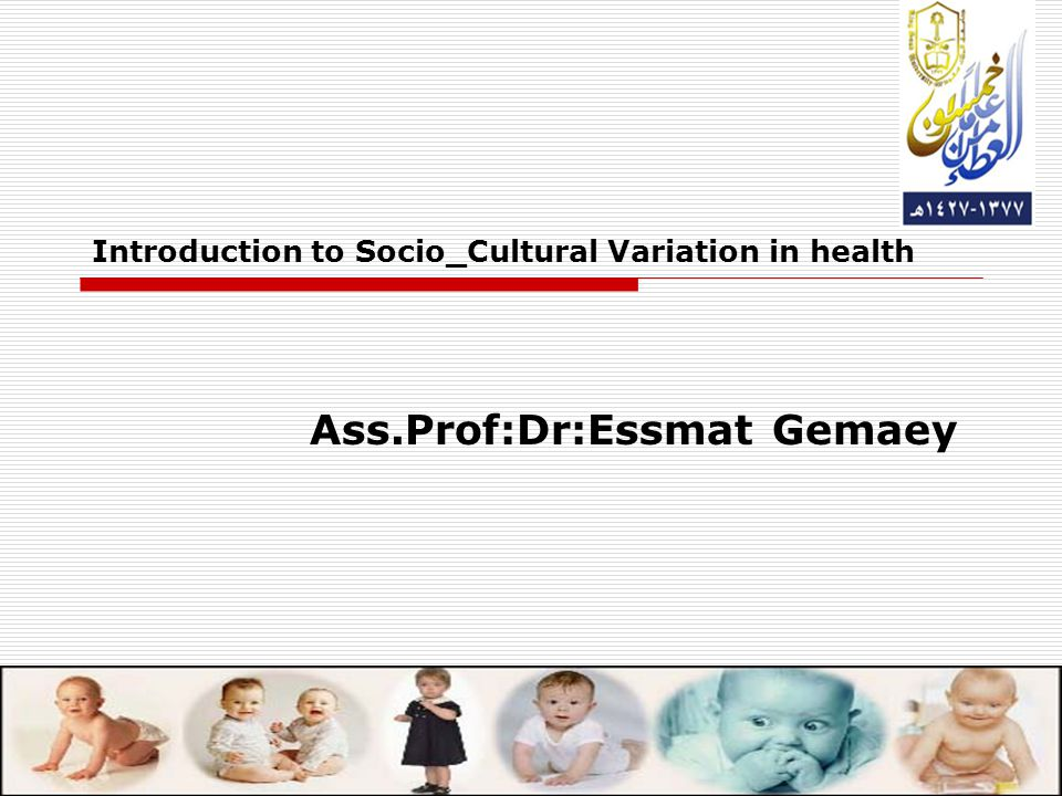 Introduction to Socio_Cultural Variation in health