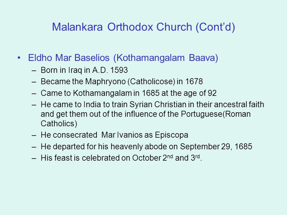 Malankara Orthodox Church (Cont'd)