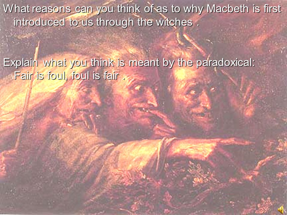 Act I Three witches Macbeth is victorious in battle against Norwegians