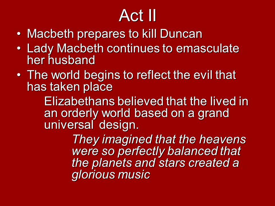Act II Macbeth prepares to kill Duncan