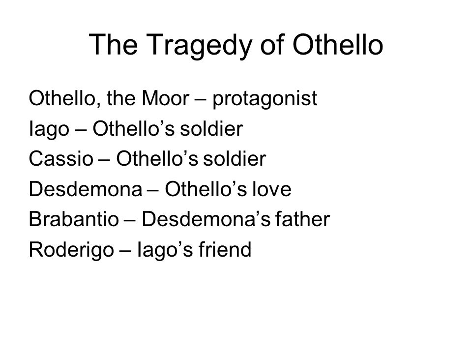 The Tragedy of Othello