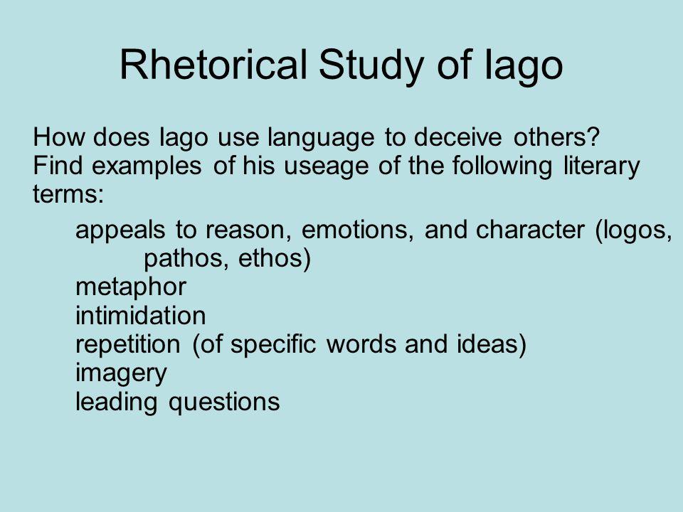 Rhetorical Study of Iago