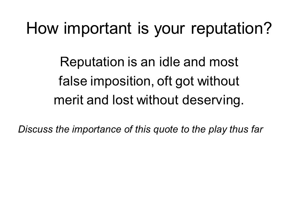 How important is your reputation